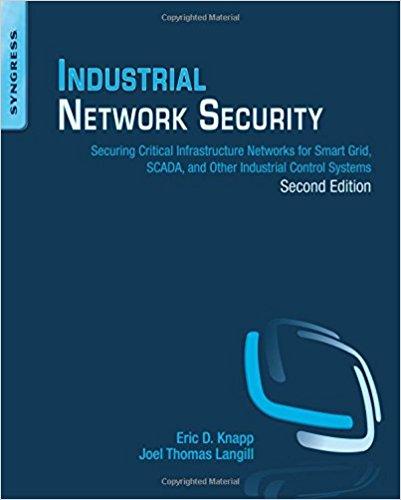 Industrial Network Security - Eric Knapp - Joel Thomas Langill